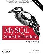 MySQL Stored Procedure Programming by Guy…