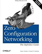 Zero Configuration Networking: The…