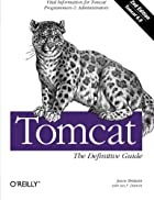 Tomcat: The Definitive Guide by Jason…
