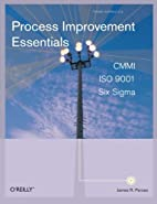 Process Improvement Essentials: CMMI, Six…