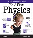 Head First Physics: A learner's…