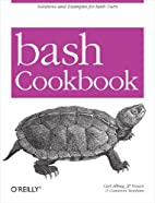 bash Cookbook: Solutions and Examples for…