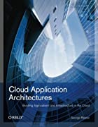 Cloud Application Architectures: Building…
