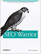 SEO Warrior by John I Jerkovic