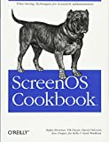 Stefan Brunner: ScreenOS Cookbook