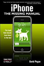 iPhone: The Missing Manual by David Pogue