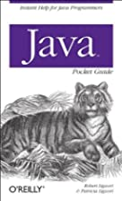 Java Pocket Guide by Robert James Liguori