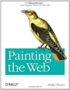Painting the Web by Shelley Powers