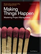 Making Things Happen: Mastering Project…
