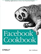 Facebook Cookbook: Building Applications to…