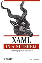 XAML in a Nutshell by Lori A MacVittie