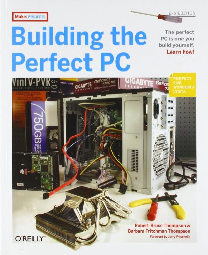building-the-perfect-pc-second-edition