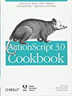 ActionScript 3.0 Cookbook: Solutions for…