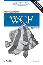 Programming WCF Services by Juval Lowy