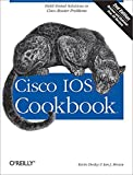 Dooley, Kevin: Cisco IOS Cookbook
