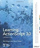 Learning ActionScript 3.0: A Beginner's…