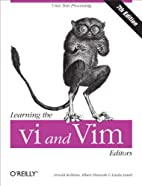 Learning the vi and Vim Editors by Arnold…