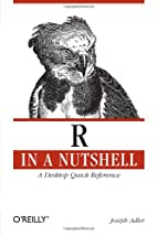 R in a Nutshell: A Desktop Quick Reference…