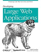 Developing Large Web Applications: Producing…
