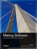 Oram, Andy: Making Software: What Really Works, and Why We Believe It