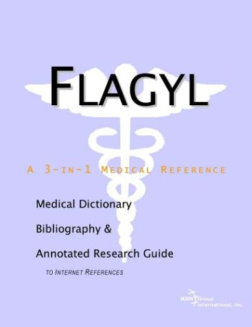 flagyl-a-medical-dictionary-bibliography-and-annotated-research-guide-to-internet-references