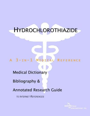 hydrochlorothiazide-a-medical-dictionary-bibliography-and-annotated-research-guide-to-internet-references