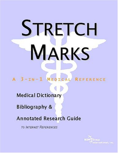 stretch-marks-a-medical-dictionary-bibliography-and-annotated-research-guide-to-internet-references