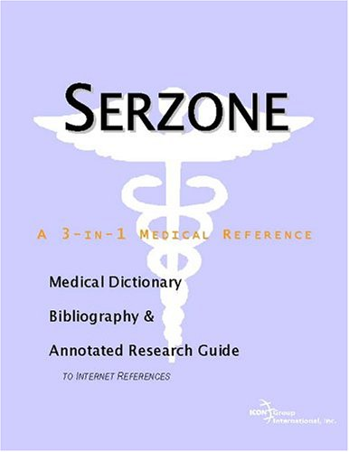 serzone-a-medical-dictionary-bibliography-and-annotated-research-guide-to-internet-references