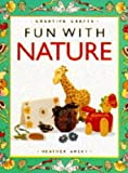 Amery, Heather: Fun with Nature (Creative crafts)