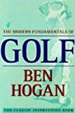 Hogan, Ben: The Modern Fundamentals of Golf