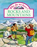 Llewellyn, Claire: Why Do We Have Rocks and Mountains?