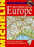 Michelin Travel Publications: Michelin Motoring Atlas: Europe