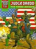 Wagner, John: Judge Dredd: The Three Amigos (2000 AD)