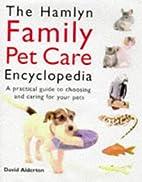 The Hamlyn Encyclopedia of Pet Care…