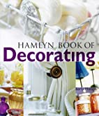 The Hamlyn Book of Decorating by Barty…