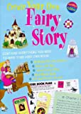 Denman, Cherry: Create Your Own Fairy Story (Create Your Own)