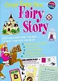 Denman, Cherry: Create Your Own Fairy Story (Create Your Own)