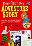 Denman, Cherry: Create Your Own Adventure Story (Create Your Own)