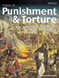 Farrington, Karen: Hamlyn History of Punishment and Torture
