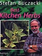 Best Kitchen Herbs by Stefan Buczacki