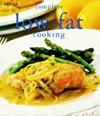 Hamlyn Complete Low Fat Cooking (Cookery)