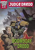 Wagner, John: Judge Dredd: Doomsday for Dredd (2000 AD)