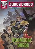 Wagner, John: Judge Dredd: Doomsday for Dredd (2000 AD)