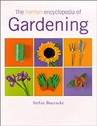 The Hamlyn Encyclopedia of Gardening by…
