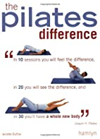 The Pilates Difference by Jennifer Dufton