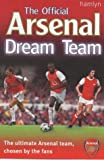 Ward, Adam: The Official Arsenal Dream Team