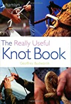The Really Useful Knot Book (Pyramid…