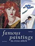 Eaton, Jan: Famous Paintings in Cross Stitch