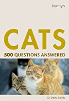 Cats 500 Questions Answered by David Sands