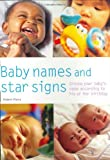 Parry, Robert: Baby Names and Star Signs: Choose Your Baby's Name According to His or Her Birthday (Pyramid Paperbacks)